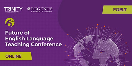 The 6th Future of English Language Teaching Conference (Online) entradas