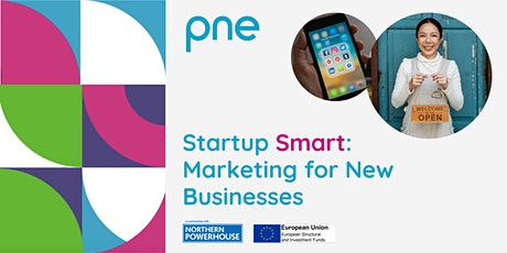Startup Smart: Marketing for New Businesses tickets
