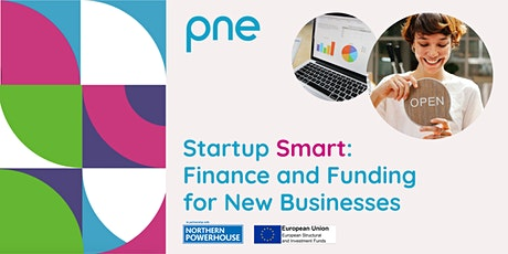 Startup Smart: Finance and Funding for New Businesses tickets
