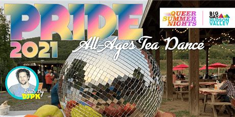 Big Gay Hudson Valley's All-Ages PRIDE Tea Dance tickets