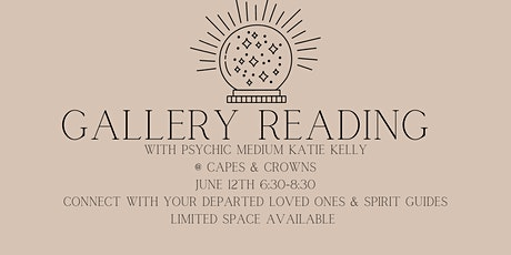 Gallery Reading with Psychic Medium Katie Kelly tickets