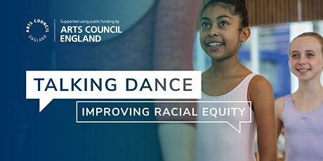 Talking Dance:  Improving Racial Equity tickets