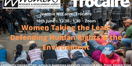 Women Taking the Lead: Defending Human Rights & the Environment tickets