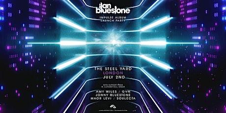 Anjunabeats: Ilan Bluestone Album Launch Party tickets