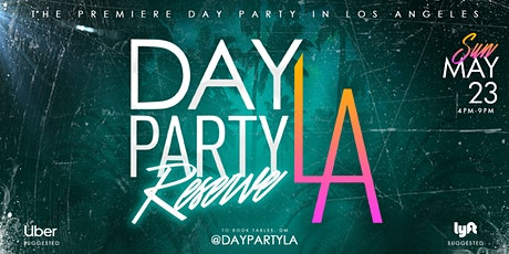 Day Party LA: Reserve tickets