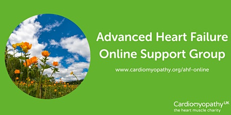 Advanced Heart Failure Online Support Group - Friday 28th May tickets