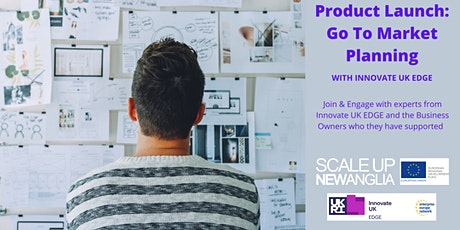 SUNA Masterclass - Product Launch: Go To Market Planning - Innovate UK EDGE tickets
