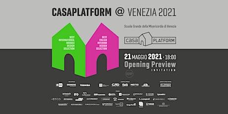 Casa Platform Venezia - Opening Preview biglietti