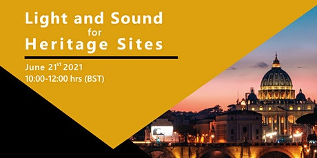 Light & Sound for Heritage Sites tickets