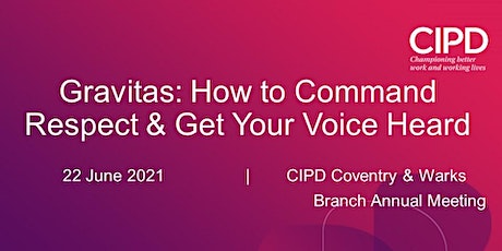 Gravitas: How to Command Respect & Get Your Voice Heard tickets