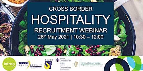 Cross Border Hospitality Recruitment Webinar bilhetes