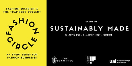 Fashion Circle: Sustainably Made tickets