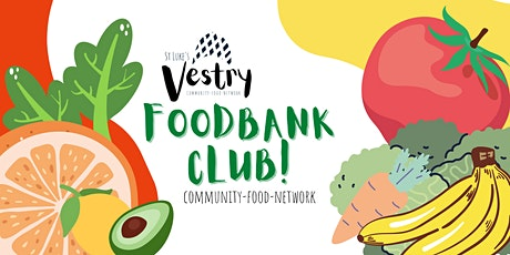 The Vestry Foodbank Club tickets