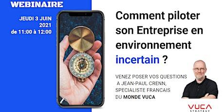 2021 : Comment piloter son Entreprise en environnement incertain ? billets