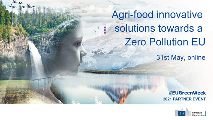 """Agri-food innovative solutions towards a Zero Pollution EU"" image"