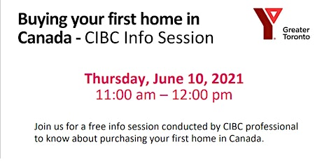 Buying your first home in  Canada - CIBC Info Session tickets