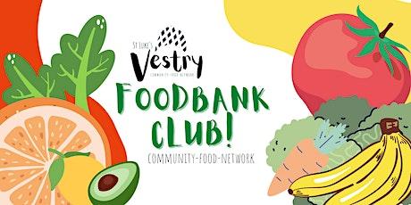 The Vestry Foodbank Club tickets
