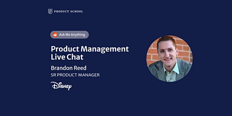 Live Chat with Disney Sr Product Manager tickets