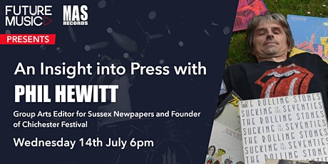 Get your Music into The Press with Phil Hewitt tickets