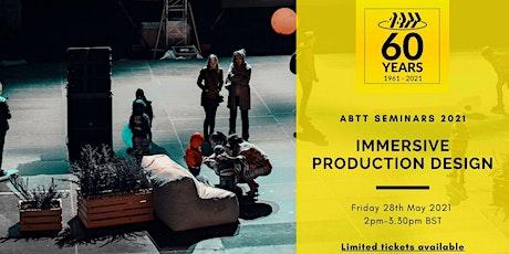 ABTT Seminar:  Immersive Production Design tickets