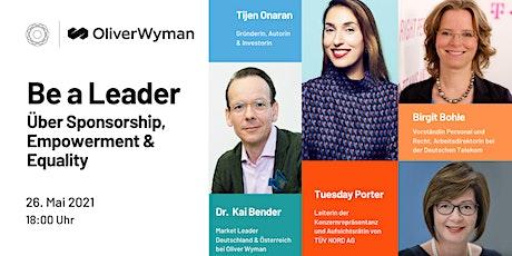 Be a Leader – Über Sponsorship, Empowerment & Equality   GDW x Oliver Wyman Tickets