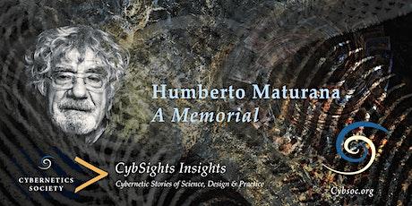 Insights Series: Humberto Maturana, A Memorial tickets