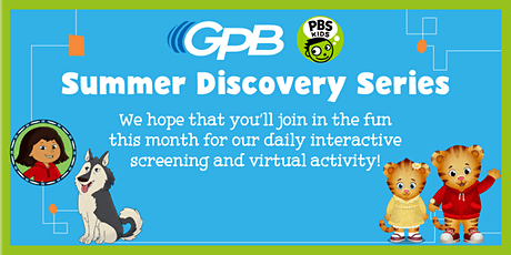 GPB Summer Discovery Series: June 7 - 11 tickets