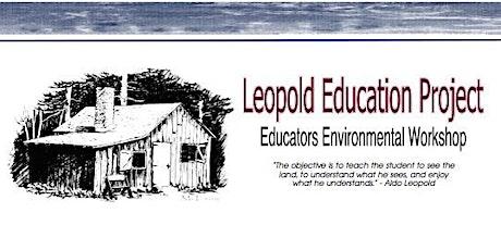 Leopold Education Project Educators Workshop tickets