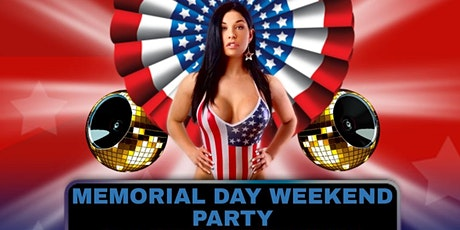 Memorial Day Weekend Party! DJ & Outdoor Patio! tickets