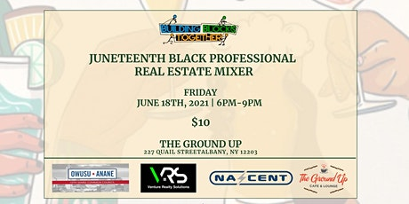 Juneteenth Black Professional Real Estate Mixer tickets