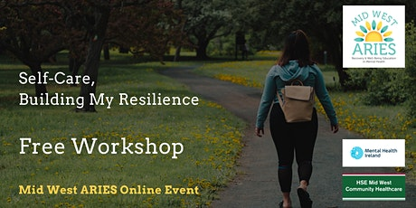 Free Workshop: Self Care, Building My Resilience tickets