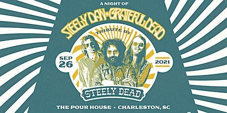 Steely Dead - A Sonic Fusion of Grateful Dead & Steely Dan tickets