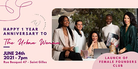 The Urban Woman fête son premier anniversaire et lance Female Founders Club billets