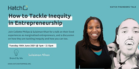 Hatch Founders Talk: How to Tackle Inequity in Entrepreneurship tickets