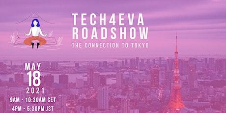 Tech4Eva Roadshow Tokyo Tickets