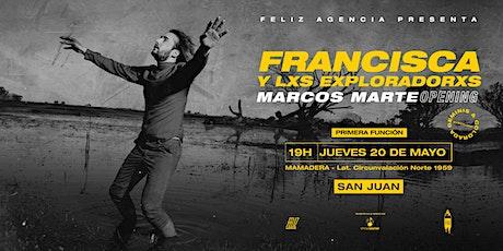 Feliz Agencia presenta: Francisca y Lxs Exploradores en San Juan (19:00hs) entradas