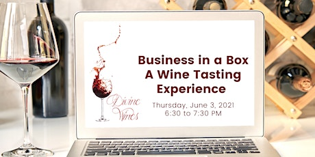 Business in a Box...A Wine Tasting Experience tickets