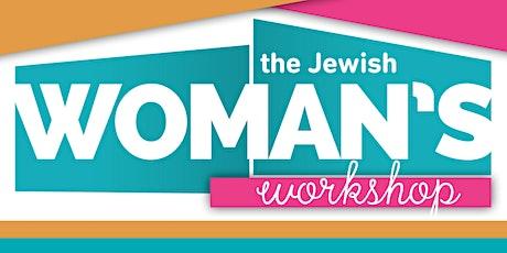 The Jewish Woman's Workshop tickets