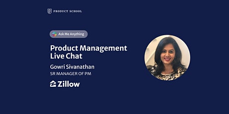 Live Chat with Zillow Sr Manager, Product Management tickets