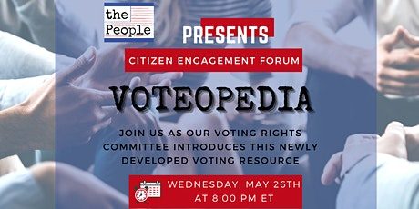 Citizen Engagement Forum: VOTEOPEDIA Launch billets