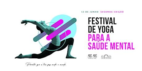Festival de Yoga para a Saúde Mental bilhetes