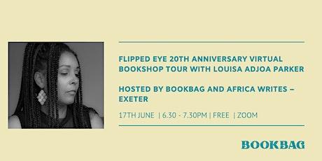 Bookbag presents flipped eye  Virtual Bookshop Tour : Louisa Adjoa Parker tickets