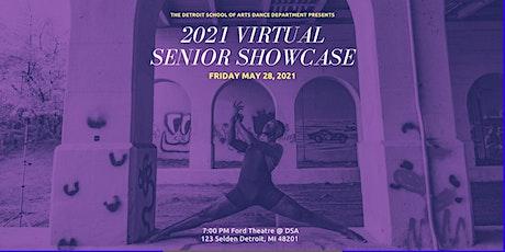 DSA Senior Showcase 2021- Virtual Ticket tickets