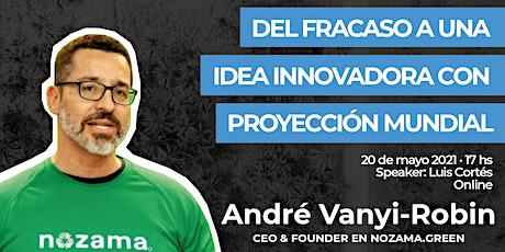 B-Talks: Casos de éxito emprendedor con André Vanyi-Robin entradas