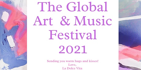 La Dolce Vita Global Art & Music Festival 2021 tickets