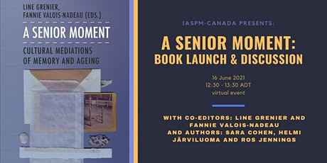 A Senior Moment: Book Launch & Discussion tickets