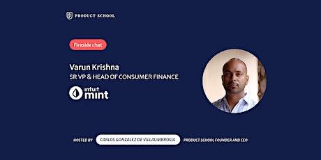 Fireside Chat with Mint Sr VP & Head of Consumer Finance, Varun Krishna tickets