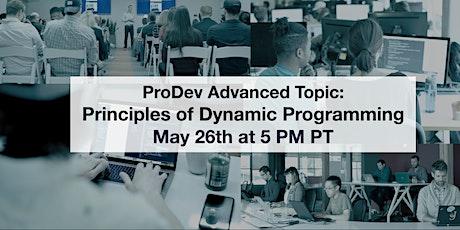 ProDev Advanced Topic: Principles of Dynamic Programming biglietti