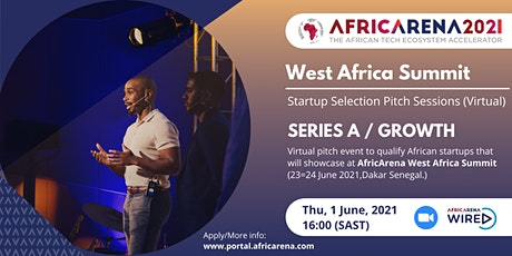 AfricArena West Africa Selection Event - For Series A/Growth stage startups tickets
