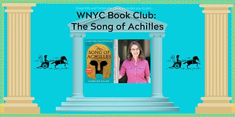 WNYC Book Club: The Song of the Achilles tickets